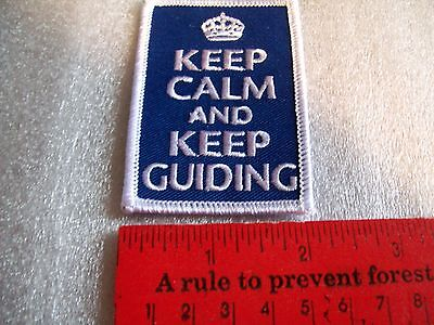 Canadian Girl Guides  Badge/Patch Keep Calm And Keep Guiding