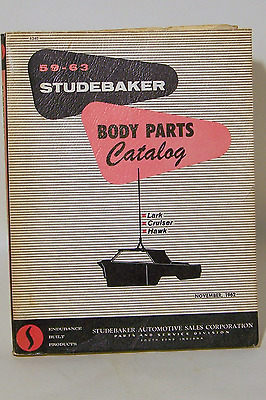 STUDEBAKER Body Parts Catalog 1959-1963 Lark Cruiser Hawk  1962  South Bend IN