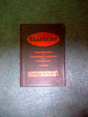 1937 Ellfeldt Hardware & Machinists Supply Co. Catalog