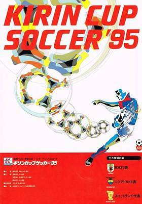 1995 Kirin Cup Program incl. Scotland, Ecuador, Japan