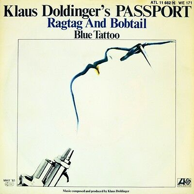 "7"" KLAUS DOLDINGER'S PASSPORT Ragtag And Bobtail/Blue Tattoo 45rpm ATLANTIC 1981"