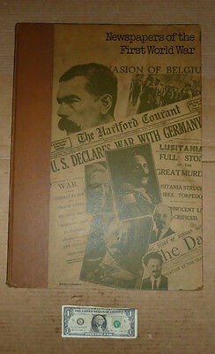 Vintage LARGE BOOK,Newspapers of the First World War,1970,Ian Williams,David Cha