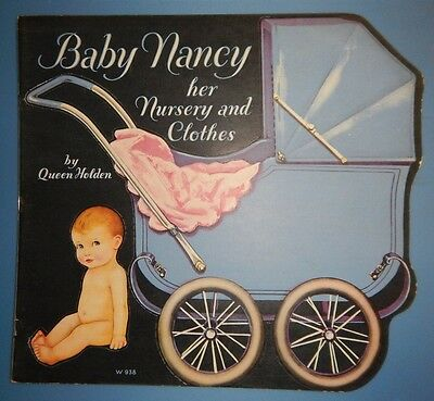 VINTAGE Baby Nancy her Nursery and Clothes by Queen Holden  PAPER DOLLS NM