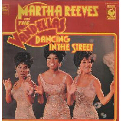 MARTHA REEVES AND THE VANDELLAS Dancing In The Street LP VINYL UK Sounds Superb