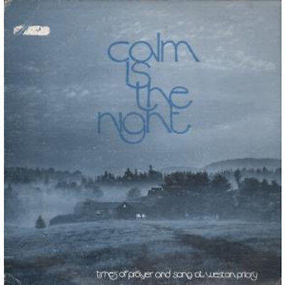 CALM IS THE NIGHT Times Of Prayer And Song At Weston Priory LP VINYL US 14