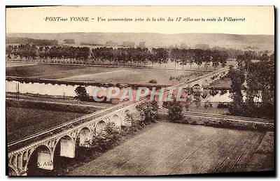 VINTAGE POSTCARD Bridge on Yonne Panoramic View taken of the dimension of the 17