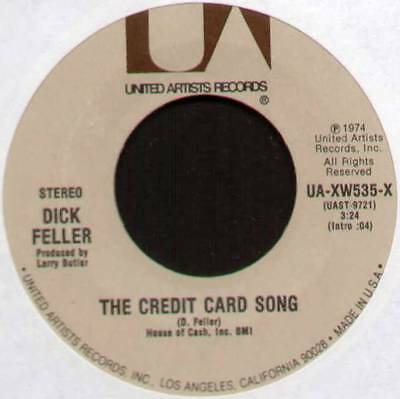 """Dick Feller ~ Credit Card Song / Just Short Of The Line ~ 1973 Us 7"""" Single"""