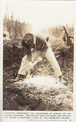 WWII Chopping Permanent Ice on Alaska Highway British Columbia Canada RPPC 12