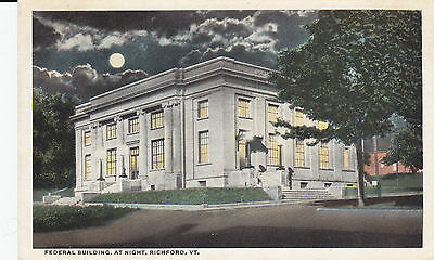 Federal Building at Night RICHFORD Vermont US 1915-30 G.H. Read Artphot Postcard