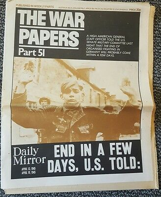 "The War Paper Part 51 ""End in a few days US told"" April 19th 1945"
