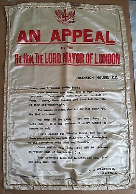 WW1 original Recruitment silk poster banner An Appeal Lord Mayor of London 1916