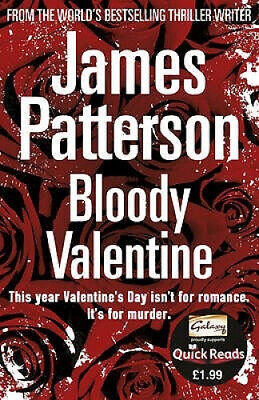Bloody Valentine by James Patterson.