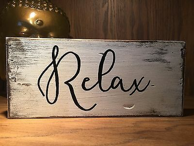 Relax, rustic wood sign, farmhouse style, inspirational quote, distressed
