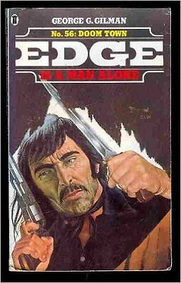 George G Gilman (Edge) Doom Town No 56 *1st Edition* Immaculate Rare Book £200+