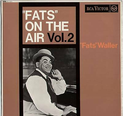 """Fats Waller ~ """"fats"""" On The Air Vol.2 ~ 1963 Uk Mono Lp ~ Rca Victor Rd-7553"""