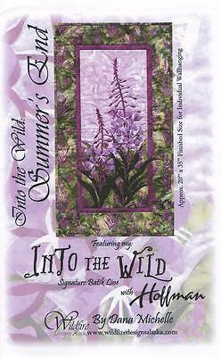 Summers End Into the Wild Flower Wildfire Designs Alaska Quilt Pattern