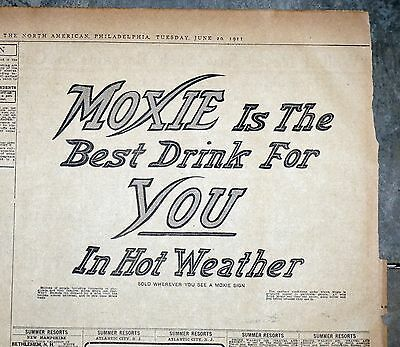 "1911 Philadelphia Newspaper Page - Moxie Ad - ""Best Drink For Hot Weather"""
