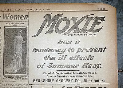 1909 Massachusetts Newspaper Page - Moxie Ad Prevent Ill Effects of Summer Heat