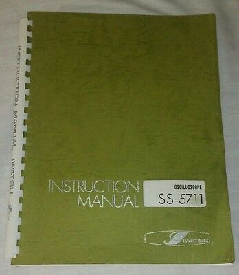 IWATSU SS-5711 Oscilloscope Instruction Manual Original With Schematics & Parts