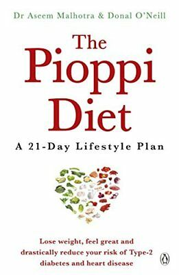 The Pioppi Diet: A 21-Day Lifestyle Plan by Dr Aseem Malhotra New Paperback Book