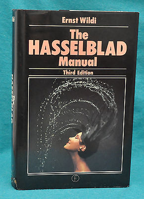 """Ernst Wilidi: """"The Hasselblad Manual"""" 1986 Camera & Photography Book. The Bible."""