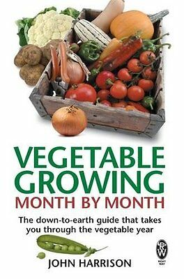 Vegetable Growing Month-by-Month The down-to by John Harrison Paperback Book New