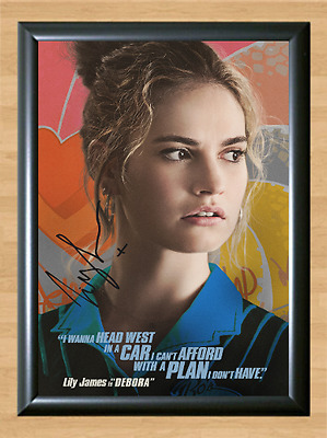 Baby Driver Lily James Signed Autographed A4 Photo Print Poster Memorabilia tv