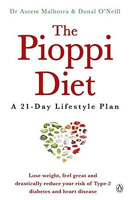 The Pioppi Diet A 21-Day Lifestyle Plan by Dr Aseem Malhotra Paperback Book New
