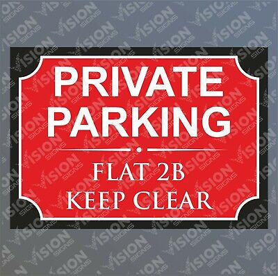 Personalised Private Parking Sign No Parking Keep Clear House Number Street Name