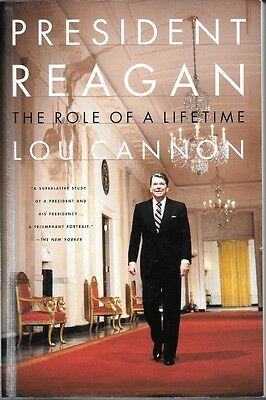 President Reagan : The Role of a Lifetime by Lou Cannon...