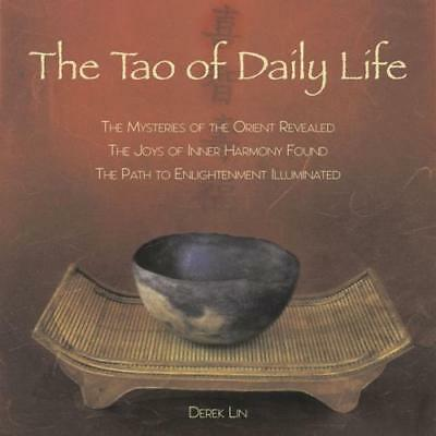 The Tao Of Daily Life - Lin, Derek - New Paperback Book