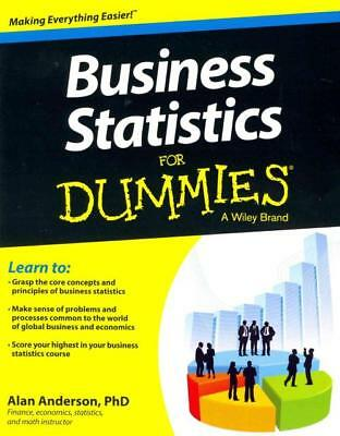 Business Statistics For Dummies - Anderson, Alan, Ph.d. - New Paperback Book