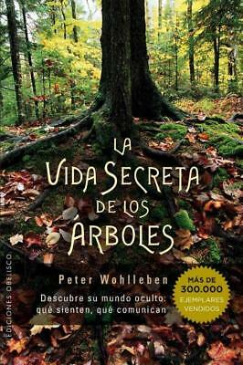 LA VIDA SECRETA DE LOS ßRBOLES / THE HIDDEN LIFE OF TREES - WOHLLEBEN, PETER - N