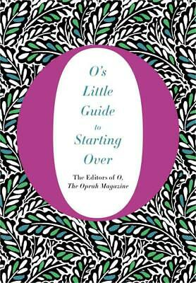 O's Little Guide To Starting Over - O, The Oprah Magazine (Cor) - New Hardcover