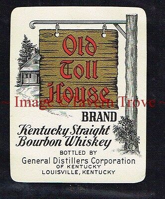 1940s Kentucky Louisville OLD TOLL HOUSE Straight Bourbon Whiskey Label