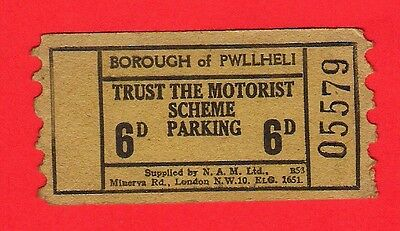 Parking Ticket ~ Borough of Pwllheli - Trust the Motorist Scheme 6d - 1960s