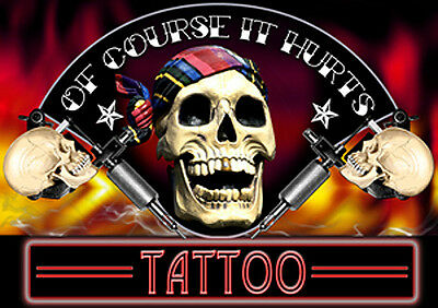 OF COURSE IT HURTS LAMINATED TATTOO STUDIO SIGN 210 × 297 mm