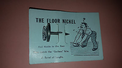 "1940's VINTAGE NICKEL COIN NOVELTY ""THE FLOOR NICKEL"" PRANK! GAG! VINTAGE COIN"