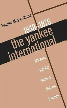 The Yankee International - NEW - 9780807847053 by Messer-Kruse, Timothy