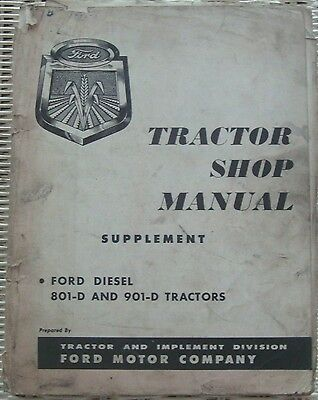 1958 Ford Tractor 801-D And 901-D Diesel Tractors Shop Manual Supplement