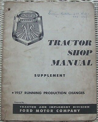 1957 Ford Tractor Series 600, 700, 800, 900 Shop Manual Supplement