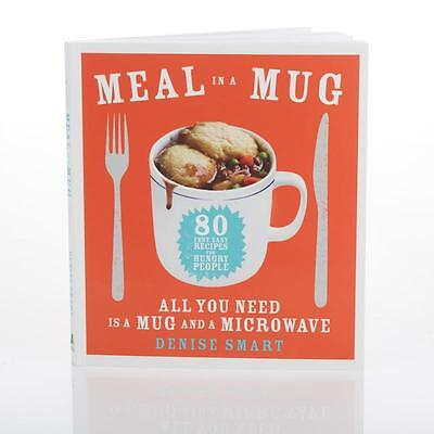 """""""Meal in a Mug"""" Cookbook by Denise Smart -NEW"""