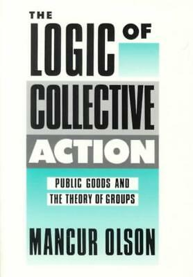 Logic Of Collective Action - Olson, Mancur, Jr. (Edt) - New Paperback Book