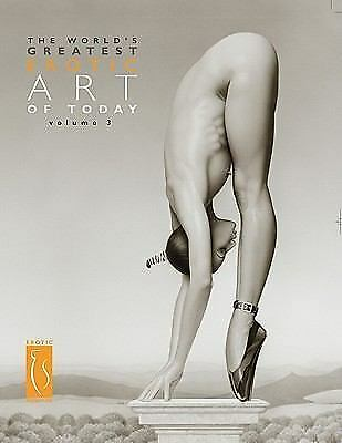 The World's Greatest Erotic Art Of Today - New Hardcover Book