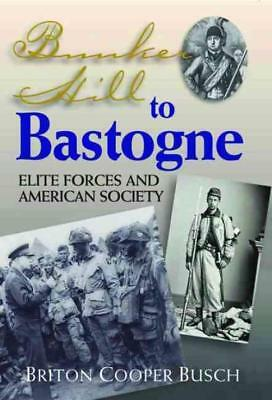 Bunker Hill To Bastogne - New Hardcover Book