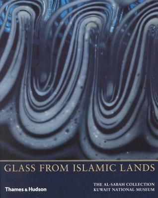 Glass From Islamic Lands - New Paperback Book