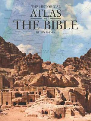 The Historical Atlas Of The Bible - Barnes, Ian, Dr. - New Hardcover Book