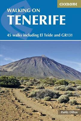 Cicerone Walking On Tenerife - Dillon, Paddy - New Paperback Book