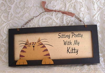 New Folk Art Country Folk Orange Tabby Sitting Pretty w/ My Kitty Cat Wood SIGN