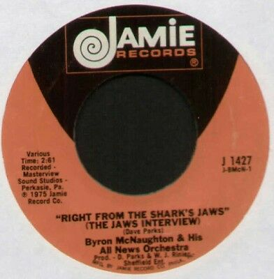 """BYRON McNAUGHTON~RIGHT FROM THE SHARK'S JAWS (JAWS INTERVIEW)~1975 US 7"""" SINGLE"""